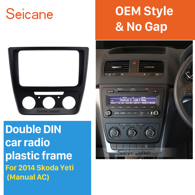 seicane cool 2din car radio fascia for 2014 skoda yeti with manual rh aliexpress com Pioneer Car Stereo User Manual Sony Car Stereo Systems