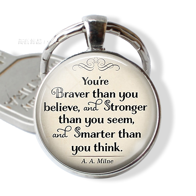 A.A.Ailne You Are Braver Than You Believe Inspirational Quote Keyring Glass Cabochon Car Keychains Handcrafted Jewelry