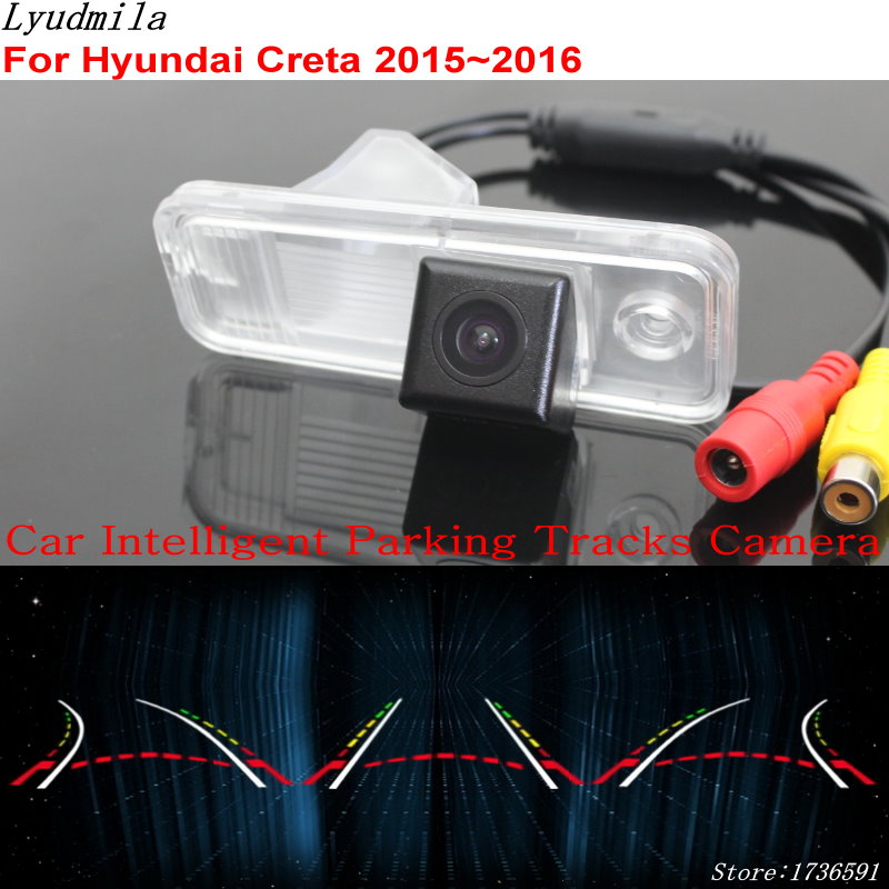 Lyudmila Car Intelligent Parking Tracks Camera FOR Hyundai Creta 2015 2016 HD Back up Reverse Camera