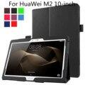 Tampa do caso para huawei mediapad m2 10.0 polegadas-pu suporte de couro folio case capa para huawei mediapad m2 10.1-polegadas Tablet