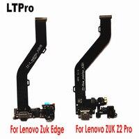 LTPro For Lenovo Zuk Edge ZUK Z2 Pro USB Charging Port Charger Flex Cable Dock Connector