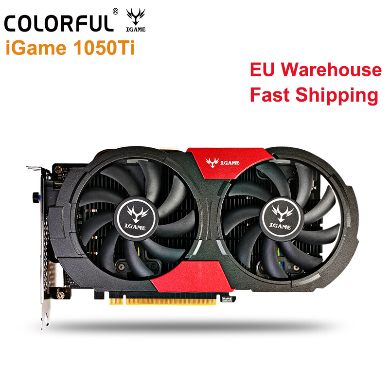 Original Colorful GTX1050Ti Graphics Card 4GB 128bit GDDR5 HDMI DP DVI 768 CUDR Core 7000MHz Support 7680*4320 Gaming Video Card