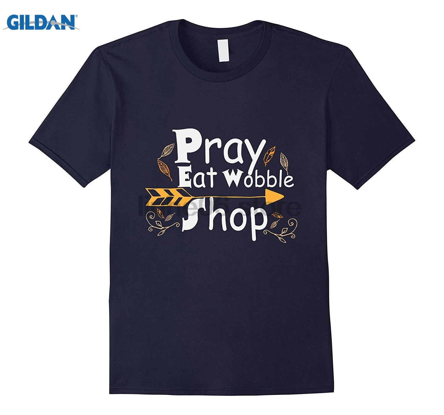 GILDAN Pray Eat Wobble Shop Funny Thanksgiving Fall Shirt Summer Mens T Shirt sunglasses women T-shirt