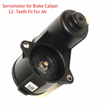 Buy online 12- Teeth VW  Seat Alhambra A6 Q3 OEM Rear Brake Caliper Servomotor 4F0 615 404 C 4F0 615 404 F 32332082 32332082G