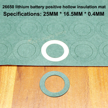 50pcs/lot 26650 lithium battery positive hollow flat insulation gasket 26700 surface mat meson paper