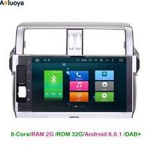 Octa-Core Android 6.0.1 2 Din Car Radio DVD GPS Navigation For Toyota Prado 150 2014 2015 2016 2017 Car multimedia Head unit 4G