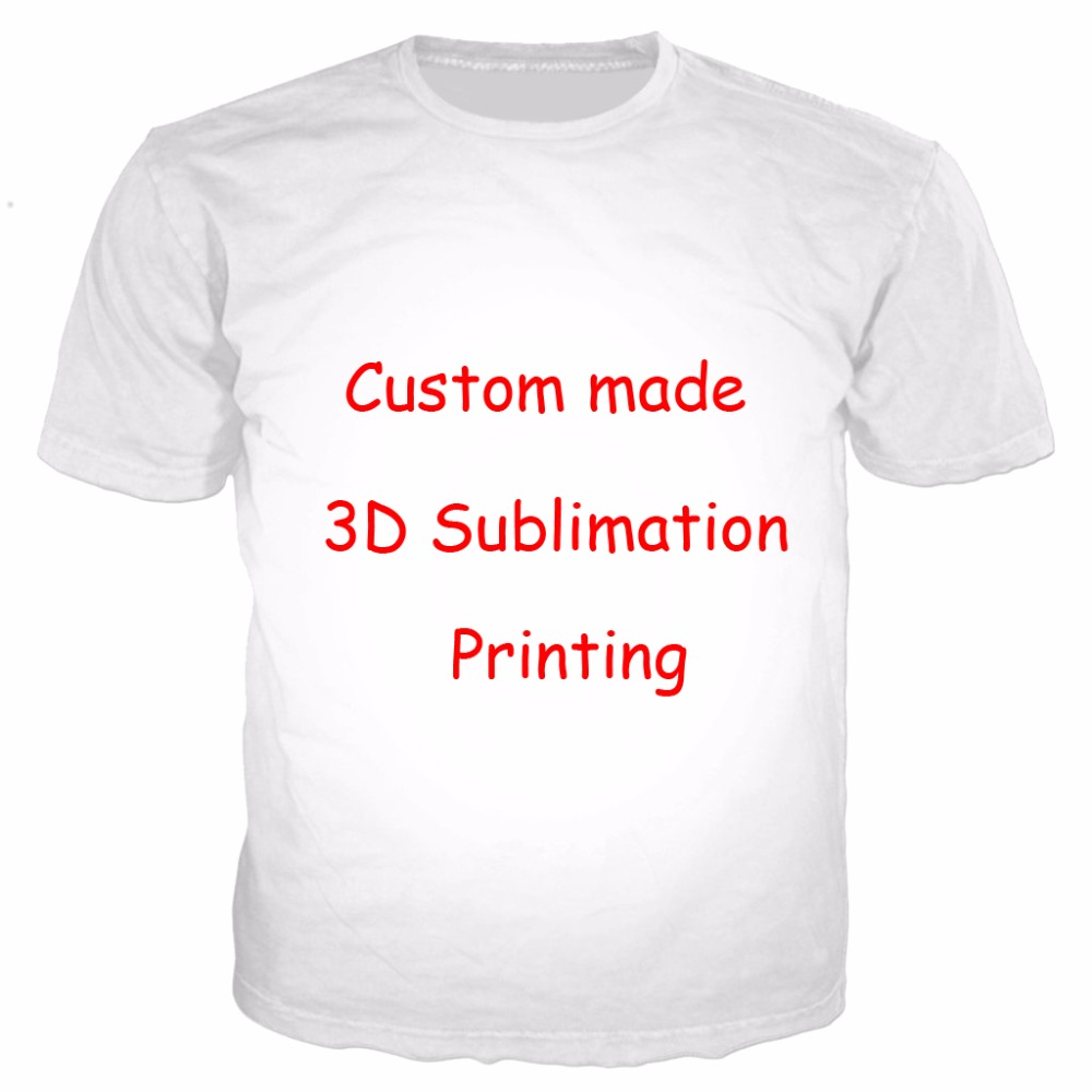 Newest Create Your Own Customer Design Anime/Photo/Star/You Want/Singer Pattern/DIY T-Shirt 3D Print Sublimation T Shirt