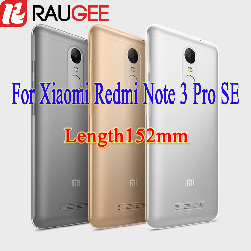 Raugee Case for Xiaomi Redmi Note 3 Pro Special Edition SE Global Version 152mm Clear TPU Back Cover Case for Redmi Note 3