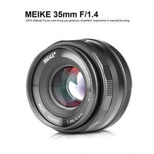 Image 2 - Meike 35mm f1.4 Manual Focus lens for Sony E mount A7R A7S A6500 A7/Fuji X T2 X T3/Canon EOS M M6 /M4/3 Mirrorless Camera +APS C