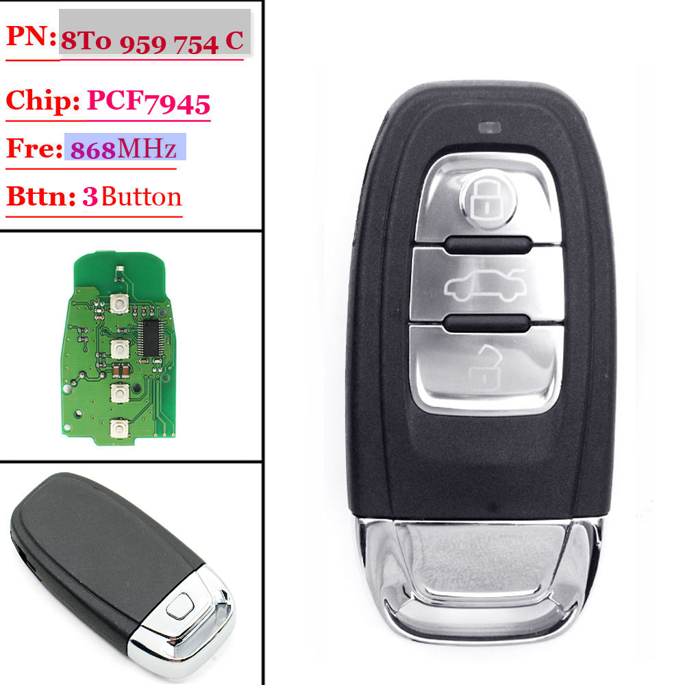 (1PCS )868mhz Remote Control 3 button smart Key fit for Audi A4/S4/A5/S5/Q5 8T0 959 754C/ 8K0 959 754C remtekey smart car remote key for audi a4 a5 a6 s4 s5 q5 sq5 8t0 959 754c 868mhz 8t0959754c 2007 2008 2009 2010 2011 2012 2013
