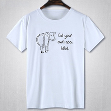 Eat Your Own Ass Idiot. Men's T-Shirt