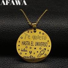 2019 Fashion Te Quiero HASTA EL UNVERSO ida u vuelta Stainless Steel Necklace Women Necklaces Jewelry collares mujer N18774