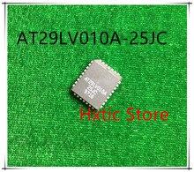 10PCS/LOT AT29LV010A-25JC AT29LV010A-25JI  AT29LV010A AT29LV010  29LV010 PLCC IC