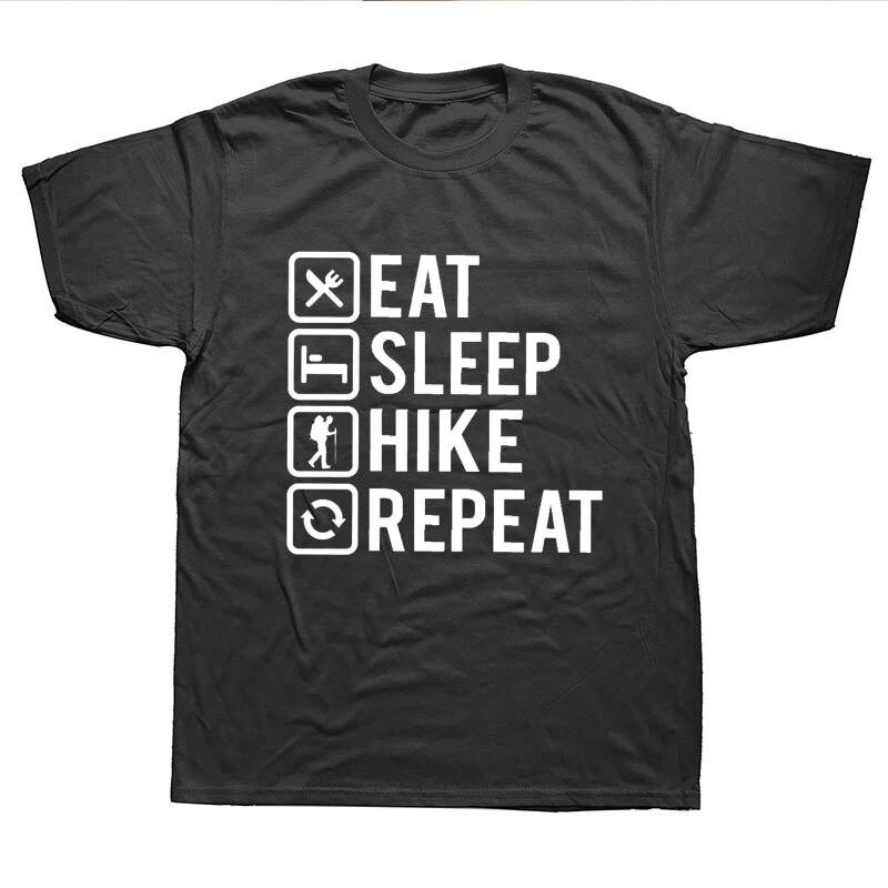 50ea8063 Men's Summer T Shirts Short Sleeve Funny Eat Sleep Hikes Repeat Hikings Top  Funny Gift Birthday Men Cool T-Shirts
