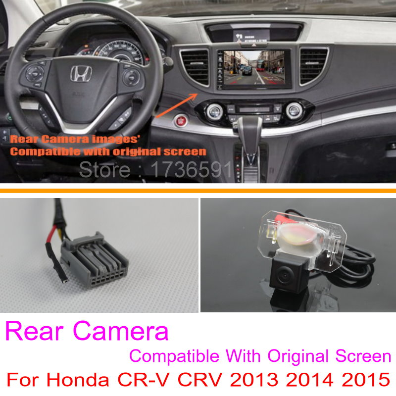 For Honda CR-V CRV 2013 2014 2015 / RCA & Original Screen Compatible / Car Rear View Camera Sets / HD Back Up Reverse Camera