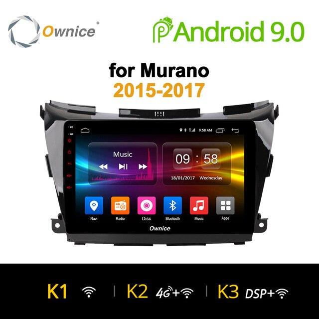 "Ownice K1 K2 K3 10,1 ""Octa core Android 9,0 навигация GPS, DVD Радио для Nissan Мурано 2015 ~ 2017 Поддержка 4G SIM DAB + 32G Встроенная память"