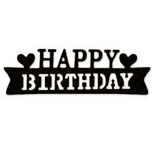 Баннер с днем рождения металлическая резка Скрапбукинг Крафтовая окраска порезы тонкая бумага тиснение карты сделать трафарет 28*91 мм