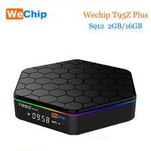 Wechip T95Z Plus TV Box Android 7.1 S912 octa-core 2G 16G kodi 17,0 Dual Wifi Bluetooth Smart Tv Box PK X96 T95N Media Player