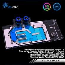 Bykski N-Titan-Pas-X полное покрытие Графика карты водяного охлаждения блока для newfounder GTX titanxp/ x-Паскаль, gtx1080ti/1080/1070, M6000