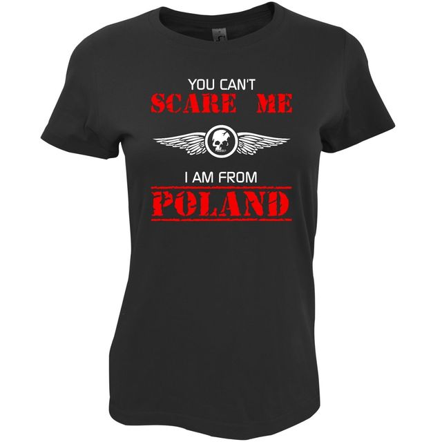 8f35f7322 2019 Hot Sale Fashion YOU CAN'T SCARE ME I'M FROM POLAND Women's Polish  Patriotic T-shirt Tee Shirt