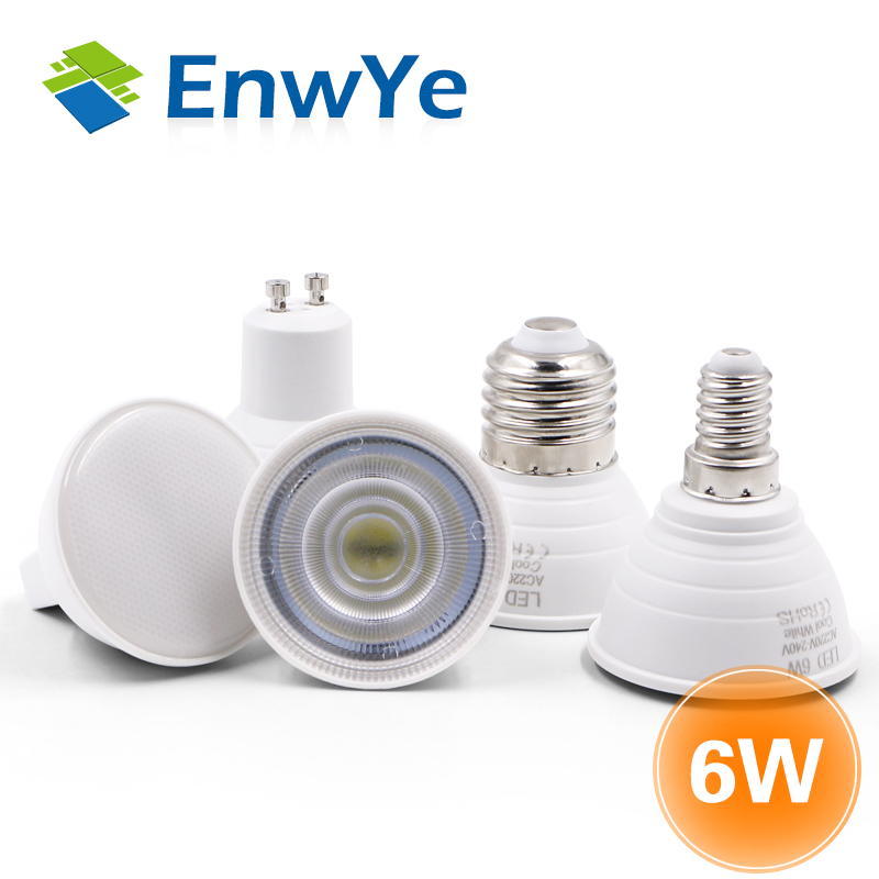EnwYe E27 E14 MR16 GU5.3 GU10 Lampada LED Bulb 6W 220V Bombillas LED Lamp Spotlight Lampara Spot Light