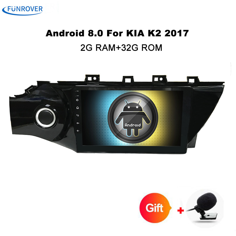 Funrover 9 2 din Car radio Android 8.0 for 2017 Kia K2 car dvd player GPS navigation with 2G RAM 32G ROM car stereo multimedia