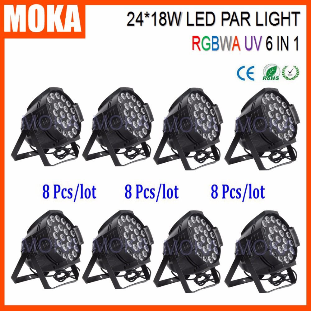 8PCS/LOT 2016 DMX Led Par Lights Wedding Decoration RGBWA UV Stage Lighting Effect 24*18W Disco Light for Dj Eedding Events free shipping dj par cans rgbwa uv 6in1 18x18w led par light aluminum alloy shell par led disco dmx stage effect lights
