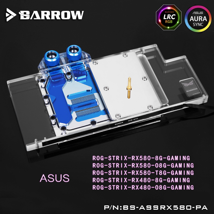 Barrow BS-ASSRX580-PA LRC RGB v1/v2 Full Cover Graphics Card Water Cooling Block for ASUS ROG STRIX RX580/RX480 computer vga gpu cooler rog strix rx470 dual rx480 graphics card fan for asus rog strix rx470 o4g gaming video cards cooling