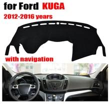 Приборной панели автомобиля охватывает мат для Ford Escape/Kuga с навигацией 2012-2016 левый руль dashmat тире охватывает авто аксессуары