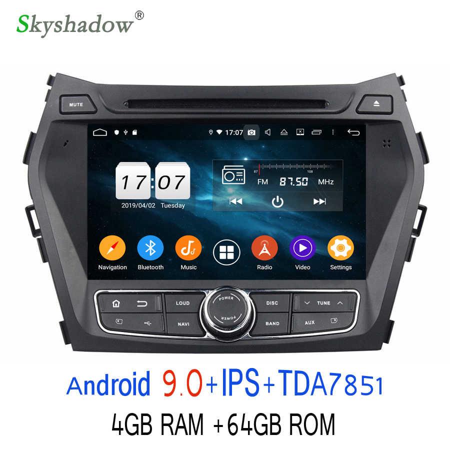 TDA7851 Android 9.0 Voor Hyundai IX45 Santa Fe 2013 2014 8 Core 64GB ROM Auto Dvd-speler GPS Glonass kaart RDS Radio WIFI Bluetooth
