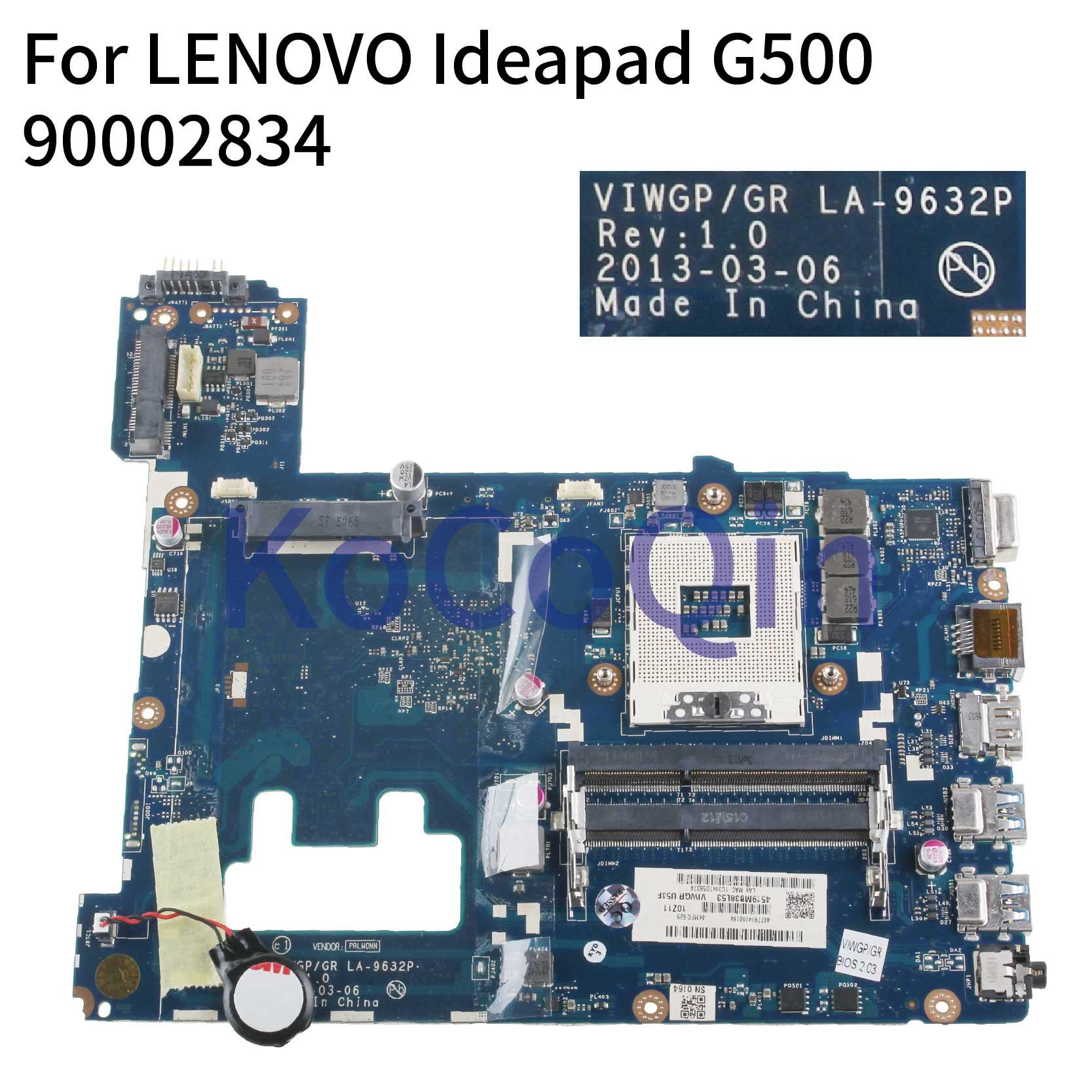 KoCoQin Laptop Motherboard For LENOVO Ideapad G500 HM70 PGA989 Mainboard VIWGP/GR LA-9632P 90002834 SJTNV
