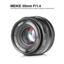 Meike 35 мм f1.4 ручной фокусирующий объектив APS-C для sony байонетное крепление типа Е для M4/3/для Nikon беззеркальных Камера A7 A7II A6000 A6500 A7III