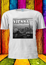 Vienna Austria Dream City Tumblr T-shirt Vest  Top Men Women Unisex 1517 New T Shirts Funny Tops Tee New Unisex  free shipping vienna top 10