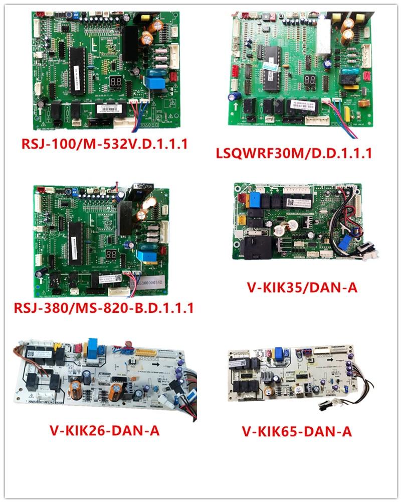 RSJ-100/M-532V.D.1.1.1| LSQWRF30M/D.D.1.1.1| RSJ-380/MS-820-B.D.1.1.1| V-KIK35-DAN-A| V-KIK26-DAN-A/B| V-KIK65-DAN-A Used Good