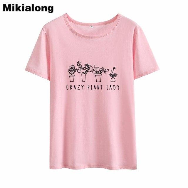 be3da74d1e2 MIkialong Crazy Plant Lady Print Funny T Shirts Women 2018 Summer Short  Sleeve Cotton Tee Shirt