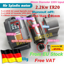 Ue 2.2KW chłodzony powietrzem silnik wrzeciona ER20 runoff 0.01mm i 2.2KW VFD 220V falownik i 80mm zacisk aluminium do frezowania CNC Router
