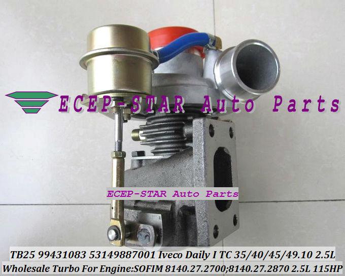 TB25 TB2509 53149887001 466974-0010 99431083 Turbo Turbocompresseur Pour IVECO Daily 35.10 40.10 45.10 49.10 2.5L 8140.27.2700 115HP