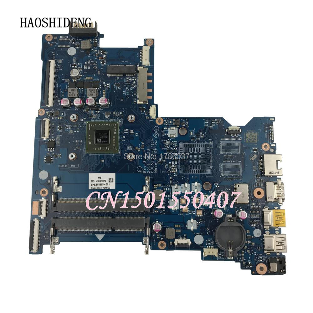 HAOSHIDENG 854965-601 854965-501 854965-001 mainboard for HP Notebook 15-BA 15-AY laptop motherboard LA-D711P with A6-7310