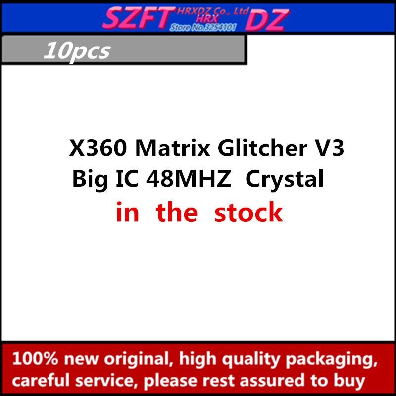 SZFTHRXDZ   10PCS   X360 Matrix Glitcher V3  Blue PCB Big IC 48MHZ  Crystal Oscillator