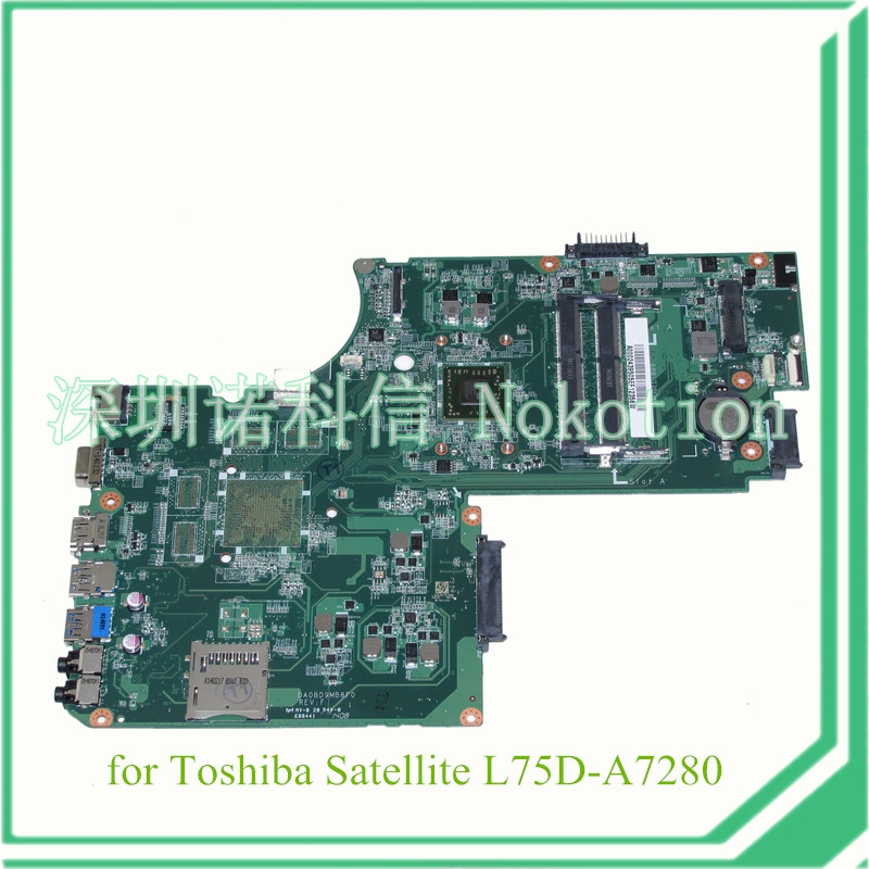NOKOTION A000243950 DA0BD9MB8F0 for toshiba satellite L75 L75D L75D-A7280 Motherboard ALL in one CPU A6-5200 ddr3 nokotion sps v000138980 for toshiba satellite l300 l305d motherboard 216 0674024 ddr2 6050a2323101 mb a01