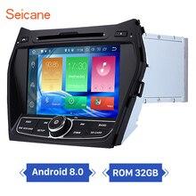 Seicane 8 дюймов Android 8,0 автомобилей видео с gps навигации Системы для 2013 2014 2015 hyundai IX45 1024*600 сенсорный экран WI-FI