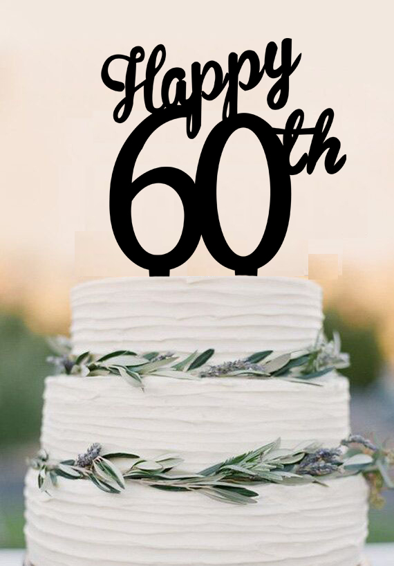Acrylic Happy 60th Cake Topper 60 Years Anniversary Cake