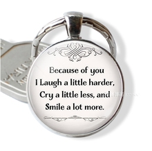 Because of You I Laugh A Little Harder, Cry A Little Less Friendship Quote Key Chain Ring Keychain Best Friends Pendant Gift f leoni a little garden of melodies