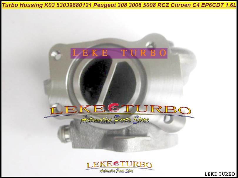 Turbine Housing K03 53039880121 53039700121 53039880120 Turbo For Peugeot 207 308 3008 5008 RCZ Citroen C4 EP6DT EP6CDT 1.6 THP td03 49131 05210 0375k7 turbo turbocharger for ford c max fiesta 6 hhja 1 6l for citroen jumper for peugeot boxer 3 4hv psa 2 2l