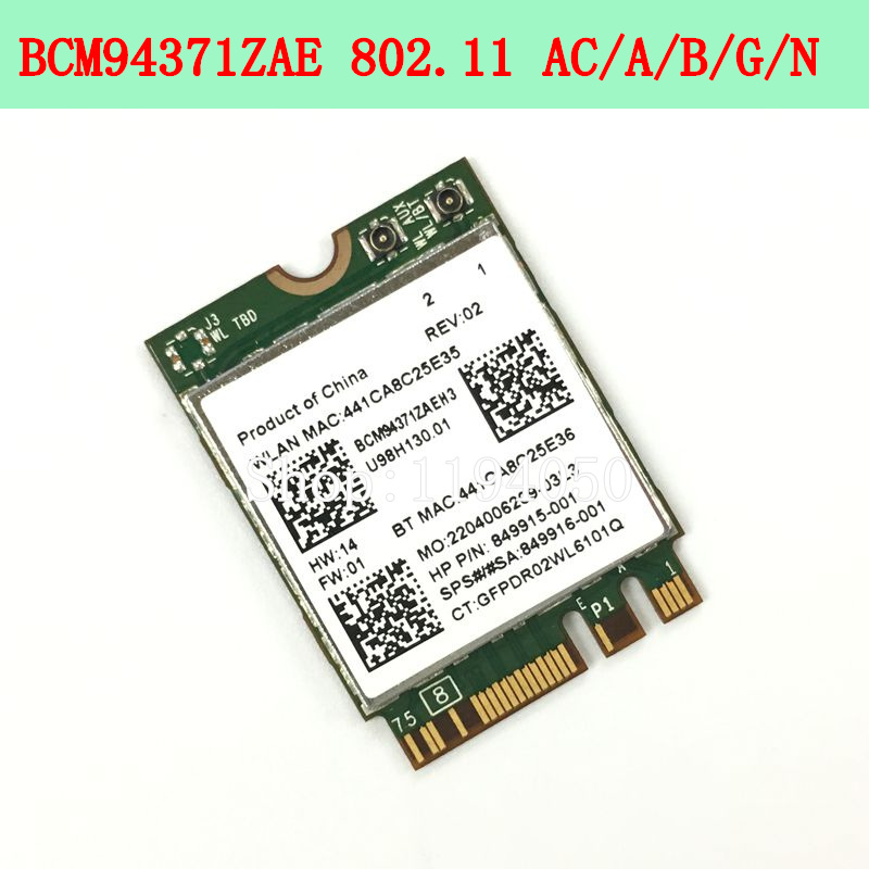 Broadcom BCM94371ZAE BCM94371 BCM4371 802.11 AC NGFF M2 867Mbps WiFi & Bluetooth 4.1 Combo SPS 843549-001 Wireless Network Card