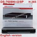 Em estoque DS-7608NI-I2/8 P versão Inglês 2 SATA 8 portas POE 8ch NVR apoio câmera third-party, plug & play NVR POE 8ch H.265