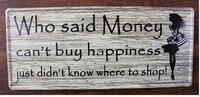 20x46 CM Dinheiro Comprar Felicidade Home Decor Tin Sinal Do Vintage para a Decoração Da Parede Sinal Do Metal Art Poster Retro placa \ Placa