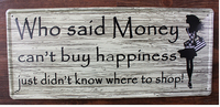 20x46CM Money Buy Happiness Vintage Home Decor Tin Sign for Wall Decor Metal Sign Art Poster Retro Plaque\Plate