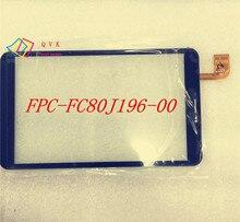 8 pulgadas FPC-FC80J196-00 FC80J196-00 para tablet pc vidrio del panel de pantalla táctil capacitiva