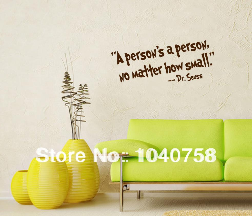 Online Shop Vinyl Dr Seuss Wall Decal Quote Wall Stickers Quotes And  Sayings A Personu0027s A Person Letters For Decoration Home Decor Decals |  Aliexpress ... Part 46